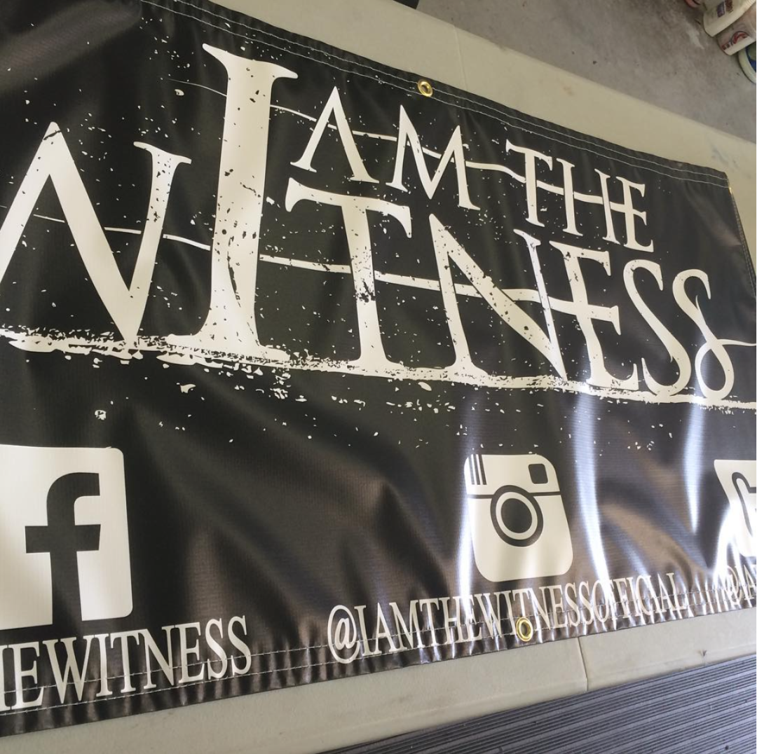 Vinyl Banner Printing | I Am the Witness